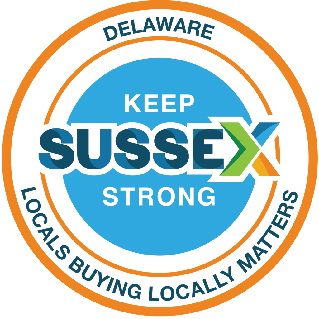 Keep Sussex Strong - Delaware Locals Buying Locally Matters